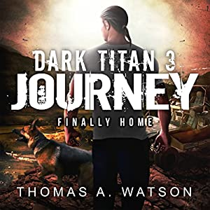 Dark Titan Journey: Finally Home Audiobook
