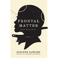 Frontal Matter: Glue Gone Wild