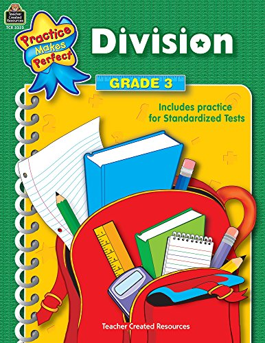 Division Grade 3 (Practice Makes Perfect (Teacher Created Materials))