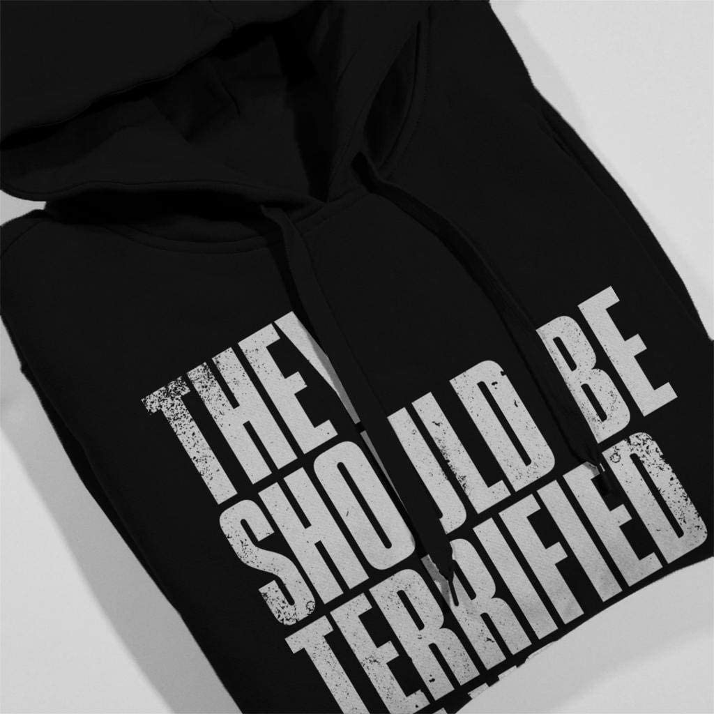 Cloud City 7 The Last of Us II They Should Be Terrified of You Mens Hooded Sweatshirt