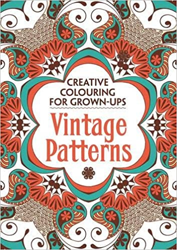 Vintage Patterns Creative Colouring For Grown Ups Various 9781782432272 Amazon Books