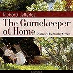 The Gamekeeper at Home | Richard Jefferies
