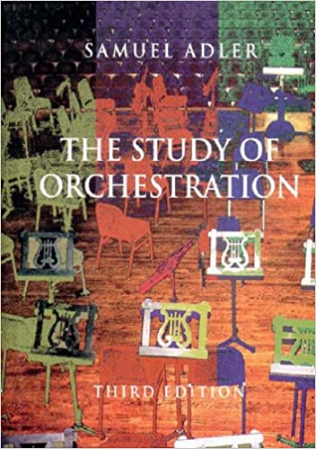 The Study Of Orchestration Third Edition Paperback The Study Of Orchestration Samuel Adler 9780393156409 Amazon Com Books
