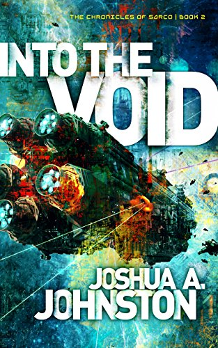 Into the Void (The Chronicles of Sarco Book 2)