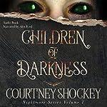 Children of Darkness | Courtney Shockey