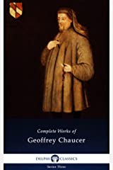 Delphi Complete Works of Geoffrey Chaucer (Illustrated) Kindle Edition