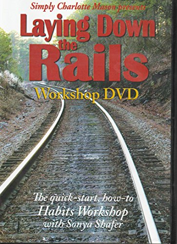 Laying Down the Rails -- Workshop DVD