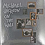 #8: Michael Jackson: On the Wall