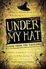 Under My Hat: Tales from the Cauldron (Dresden Files) Kindle Edition