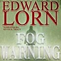 Fog Warning Audiobook by Edward Lorn Narrated by Kevin R. Tracy