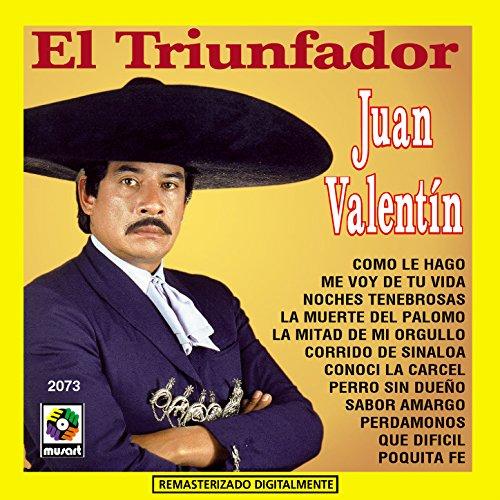 Juan Valentin Stream or buy for $9.49 · El Triunfador