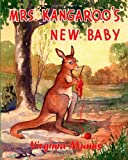 Mrs. Kangaroo's New Baby, Virginia Munns, 1463531575