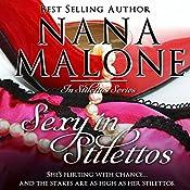 Sexy in Stilettos: A Sassy Romantic Comedy | Nana Malone