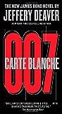 Carte Blanche: The New James Bond Novel (007 James Bond)