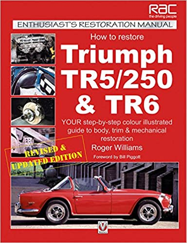 How To Restore Triumph Tr5250 Tr6 Enthusiasts Restoration