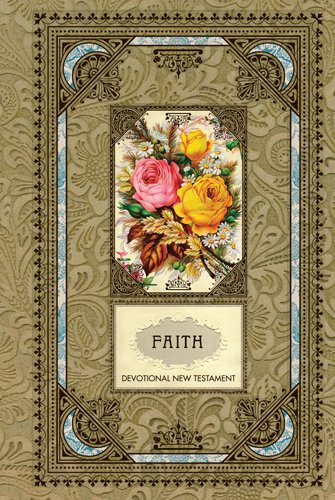 Faith Devotional New Testament with Psalms and Proverbs (Hardcover) (The Vintage Gift Collection: NLT)