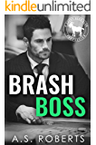 Brash Boss: A Hero Club Novel