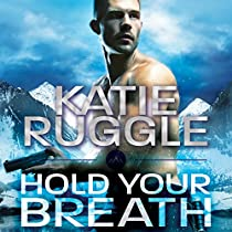 HOLD YOUR BREATH: SEARCH AND RESCUE SERIES, BOOK 1