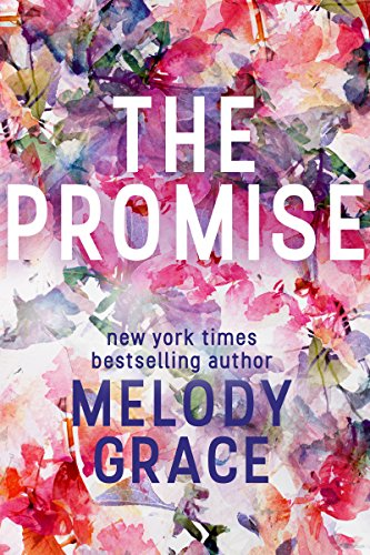 The Promise by [Grace, Melody]