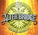Alter Bridge Live From Amsterdam