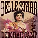 Belle Starr Audiobook by Deborah Camp Narrated by Barbara Edelman