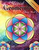 Magical Geometric Coloring Book: An Adult Coloring