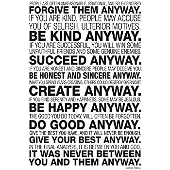 picture about Mother Teresa Do It Anyway Printable known as Mom Teresa In any case Quotation Poster 13 x 19in just