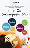 El Niño Incomprendido. TDAH. Discalculia. TANV. Trastornos Del Lenguaje. Dislexia. Trastorno De Asperger