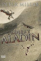 Projekt Aladin: Thriller (German Edition)
