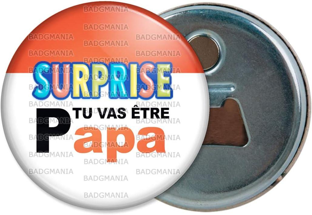 Logo Oeufs Chocolats D/écapsuleur Aimant/é Magnet Surprise Tu Vas /être Papa Annonce Grossesse Naissance Ouvre Bouteille Refrigerateur
