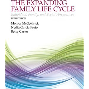 Expanding Family Life Cycle, The: Individual, Family, and Social Perspectives (2-downloads)