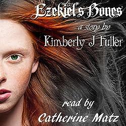 Ezekiel's Bones: Lines of Ezekiel (Volume 1)