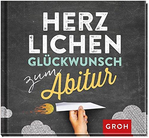 Herzlichen Glückwunsch Zum Abitur   Joachim Groh   Amazon.de: Bücher
