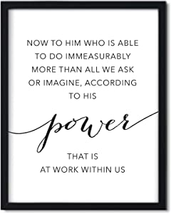 Andaz Press Unframed Black White Wall Art Decor Print, Bible Verses, Ephesians 3:20: Now to him who is able to do More Than All we Ask or Imagine, According to his Power That is at Work in US, 1-Pack