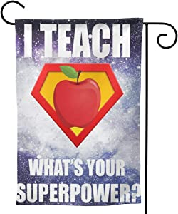 """2 Pcs Garden Flag I Teach What Your Superpower 28"""""""" X40-Mothers Day, Birthday Gifts for Mom, Dad, Wife, Husband, Daughters, Grandma, Friends"""