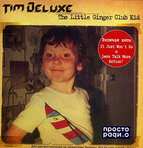 01 - Tim Deluxe €ž The Little Ginger Club Kid - Zortam Music