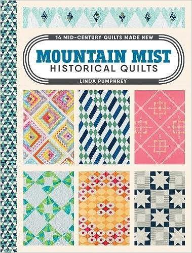 Mountain Mist Historical Quilts: 14 Mid-Century Quilts Made New ... : historical quilts - Adamdwight.com