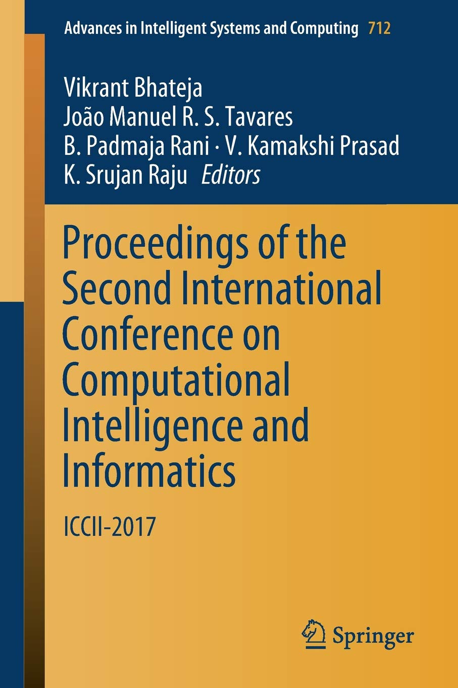 Buy Proceedings Of The Second International Conference On Electronic Circuit Analysis Jntu Notes Computational Intelligence And Informatics Iccii 2017 Advances In Intelligent Systems