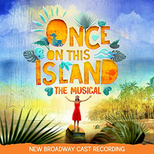 Once on This Island (New Broad...
