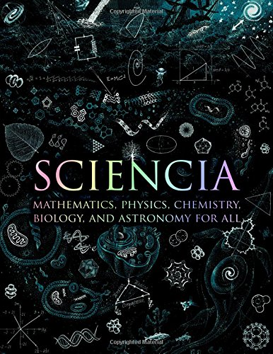 Sciencia: Mathematics, Physics, ...