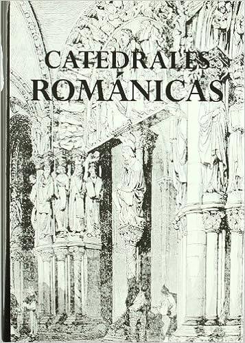 CATEDRALES ROMANICAS (Catedrales de España): Amazon.es: Frontón ...
