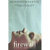 Firewall (Kurt Wallander Mystery Book 8) (English Edition)