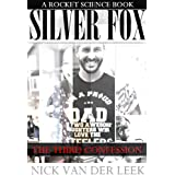 SILVER FOX: THE THIRD CONFESSION (SF Book 1)