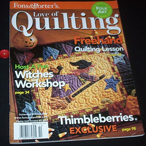Fons & Porter's - Love of Quilting - Vol. 10, #4, Issue #59 - September/October 2005 (Magazine of quilt projects and patterns: Halloween Witch, Thimbleberries Exclusive, Special Folk Art Section) -