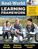 Real-World Learning Framework for Secondary Schools: Digital Tools and Practical Strategies for Successful Implementation