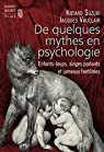 De quelques mythes en psychologie par Vauclair