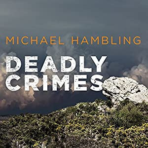 Deadly Crimes Audiobook