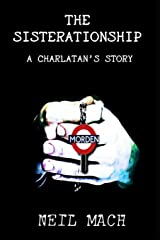 The Sisterationship: A Charlatan's Story Paperback