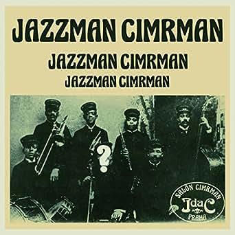 Amazon. Com: jazzman cimrman úvod o cimrmanově muzikálnosti.