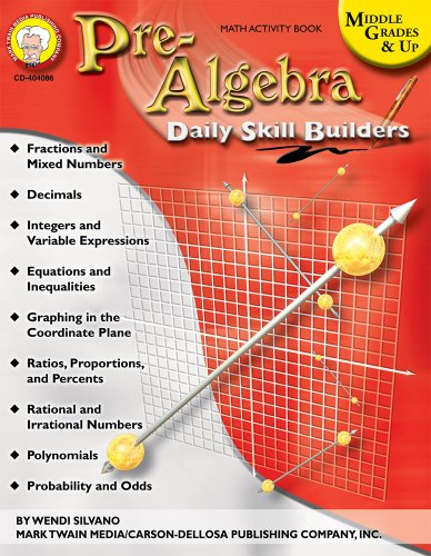 Pre-Algebra: Middle Grades & Up (Daily Skill Builders)